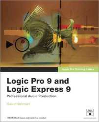 Logic Pro 9 and Logic Express 9 (Apple Pro Training Series) (PAP/DVDR)