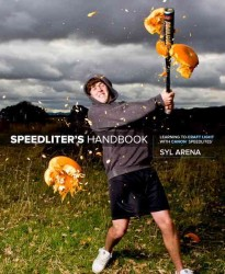 Speedliter's Handbook : Learning to Craft Light with Canon Speedlites