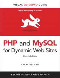 PHP and MySQL for Dynamic Web Sites (Visual Quickpro Guide) (4TH)