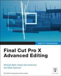 Final Cut Pro X Advanced Editing (Apple Pro Training Series) (PAP/DVDR)