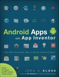 Android Apps with App Inventor : The Fast and Easy Way to Build Android Apps (Original)
