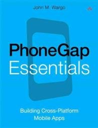 Phonegap Essentials : Building Cross-platform Mobile Apps