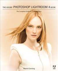 The Adobe Photoshop Lightroom 4 Book : The Complete Guide for Photographers