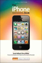 The iPhone Book : How to do the most important, useful & fun stuff with your iPhone (5TH)