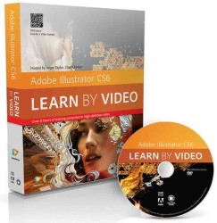Adobe Illustrator Cs6 : Learn by Video (Learn by Video) (BOX DVDR/P)