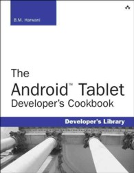 The Android Tablet Developer's Cookbook (Developer's Library)