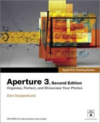 Aperture 3 (Apple Pro Training Series) (2 PAP/DVDR)