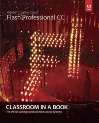 Adobe Flash Professional CC (Classroom in a Book) (PAP/PSC)
