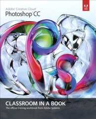Adobe Photoshop CC Classroom in a Book (Classroom in a Book)
