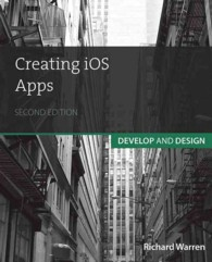 Creating iOS Apps : Develop and Design (2ND)