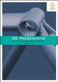 IOS Programming : The Big Nerd Ranch Guide (4TH)