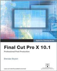 Final Cut Pro X 10.1 (Digital Video & Audio Editing Courses) (PAP/PSC)