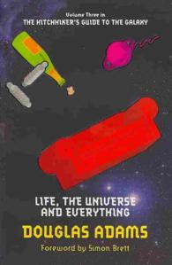 Life, the Universe and Everything -- Paperback