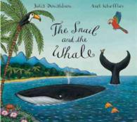 The Snail and the Whale (Illustrated)