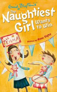 Naughtiest Girl Wants to Win (Naughtiest Girl) <9>