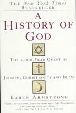 A History of God : The 4000-Year Quest of Judaism, Christianity and Islam (Reprint)