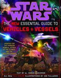 Star Wars the New Essential Guide to Vehicles and Vessels (Subsequent)