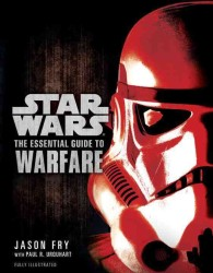 Star Wars : The Essential Guide to Warfare (Reprint)