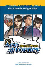 Phoenix Wright Ace Attorney Official Casebook 1 : The Phoenix Wright Files (Phoenix Wright)
