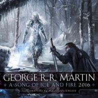 A Song of Ice and Fire 2016 /wall