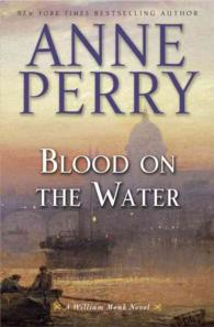 Blood on the Water (William Monk)