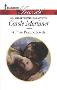 A Prize Beyond Jewels (Harlequin Presents)