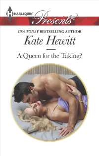 A Queen for the Taking? (Harlequin Presents)