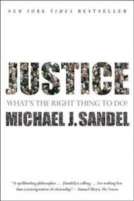 Justice : What's the Right Thing to Do? (Reprint)
