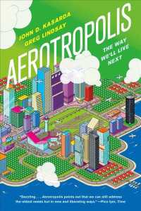 Aerotropolis : The Way We'll Live Next