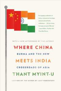 Where China Meets India : Burma and the New Crossroads of Asia