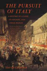 The Pursuit of Italy : A History of a Land, Its Regions, and Their Peoples