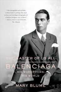 The Master of Us All : Balenciaga, His Workrooms, His World (Reprint)