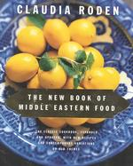 The New Book of Middle Eastern Food (Revised)