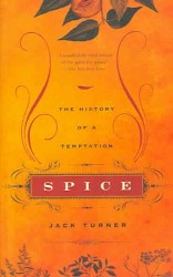 Spice : The History of a Temptation (Reprint)