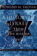 A History of Israel : From the Rise of Zionism to Our Time (3 REV UPD)