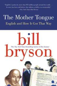 The Mother Tongue : English and How It Got That Way (Reissue)