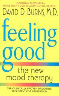 Feeling Good : The New Mood Therapy (Reprint)