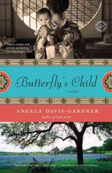 Butterfly's Child : Includes Reading Group Guide (Reprint)