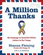 A Million Thanks : My Campaign to Send One Million Letters to Our Troops
