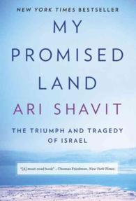 My Promised Land : The Triumph and Tragedy of Israel