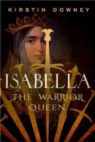 Isabella : The Warrior Queen