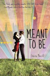 Meant to Be (Reprint)