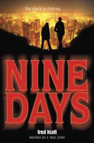Nine Days : Inspired by a True Story (Reprint)
