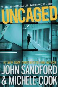 Uncaged (The Singular Menace)