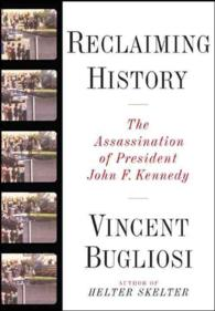 Reclaiming History : The Assassination of President John F. Kennedy (1 HAR/CDR)