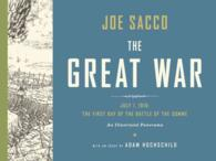 The Great War (2-Volume Set) : July 1, 1916: the First Day of the Battle of the Somme: an Illustrated Panorama <2 vols.> (2 vols.) (SLP HAR/PA)