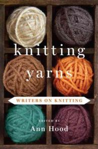 Knitting Yarns : Writers on Knitting