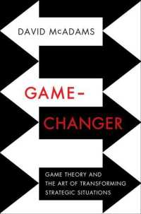 Game-Changer : Game Theory and the Art of Transforming Strategic Situations