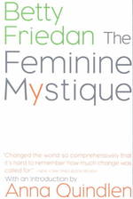 The Feminine Mystique (Reprint)