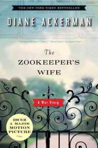 The Zookeeper's Wife : A War Story (1 Reprint)